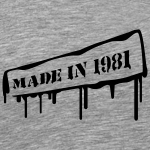Made In 1981 T-shirts - Mannen Premium T-shirt