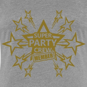 Super Party Crew Member T-Shirts - Frauen Premium T-Shirt