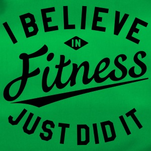 I BELIEVE IN FITNESS, JUST DID IT Taschen & Rucksäcke - Sporttasche