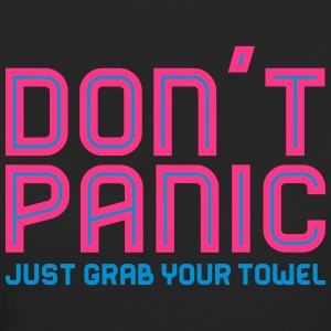 Don't Panic, Just Grab Your Towel 2 T-Shirts - Frauen Bio-T-Shirt