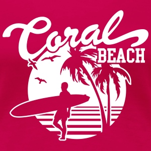 Coral Beach Surfers Heaven T-Shirts - Frauen Premium T-Shirt