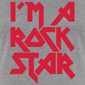 I'm a Rock Star T-Shirts - Women's Premium T-Shirt