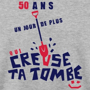 50 ans creuse tombe humour anniversaire Sweat-shirts - Sweat-shirt Homme