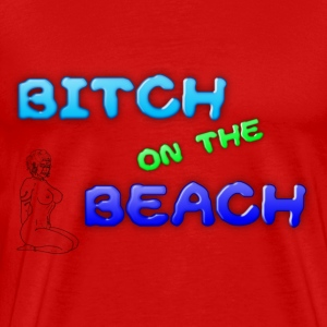 bitchonthebeach T-Shirts - Men's Premium T-Shirt