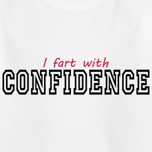 i fart with confidence T-Shirts - Teenager T-Shirt