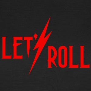 let's roll (1c) T-Shirts - Frauen T-Shirt