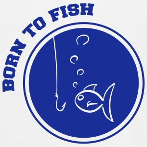 born to fish T-Shirts - Männer T-Shirt