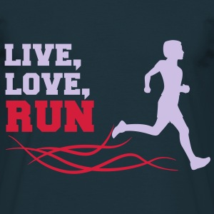 live love run T-Shirts - Männer T-Shirt