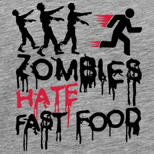 Zombies Hate Fast Food Tee shirts - T-shirt Premium Homme
