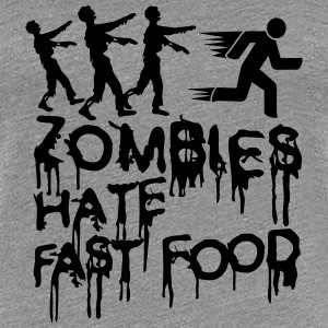 Zombies Hate Fast Food T-shirts - Vrouwen Premium T-shirt
