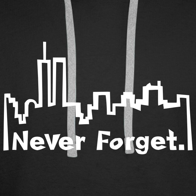 """Never forget 9/11."""