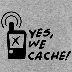 Geocaching - Yes we cache! Shirts - Kinderen Premium T-shirt