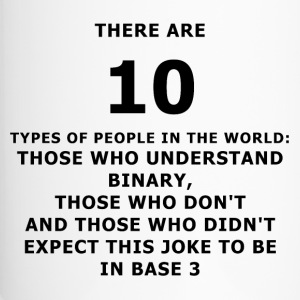 There are 10 types of people - Thermobecher