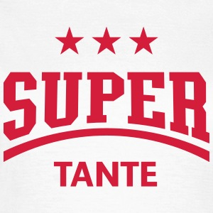 Super Tante, Damen T-Shirt - Frauen T-Shirt