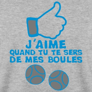 aime quand sert boules petanque like Sweat-shirts - Sweat-shirt Homme