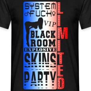 system fuck explosive skins party T-Shirts - Men's T-Shirt