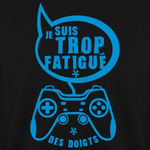 trop fatigue doigt manette geek jeux gam Sweat-shirts - Sweat-shirt Homme