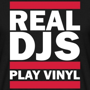 Real DJS PLAY VINYL T-Shirts - Männer T-Shirt