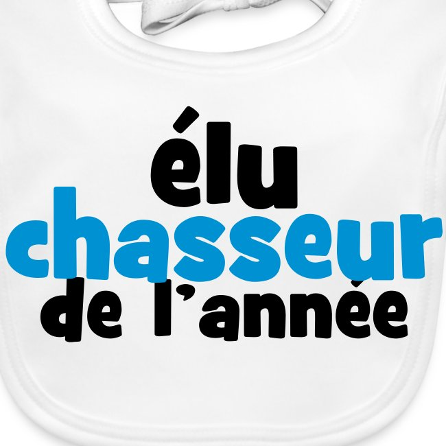 Bavoir Chasseur de l'année !