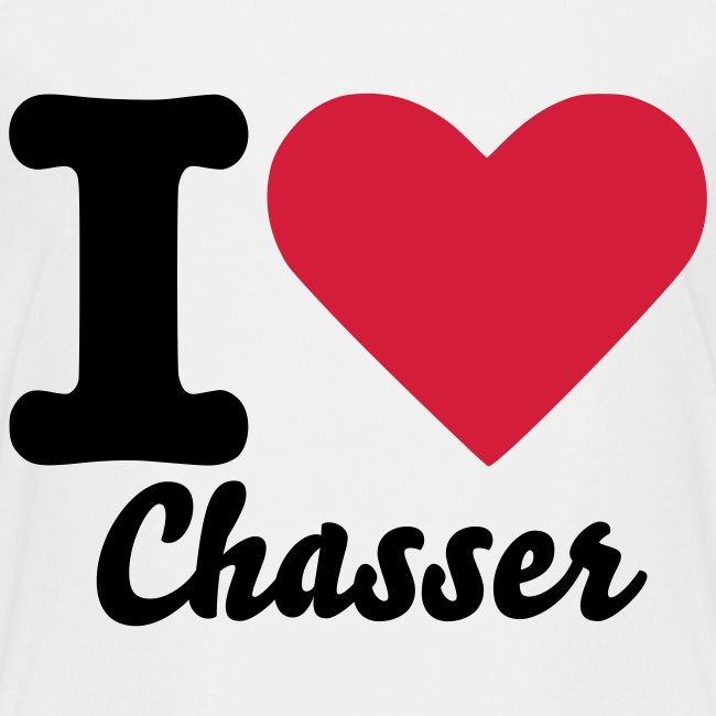 T-shirt I Love Chasser