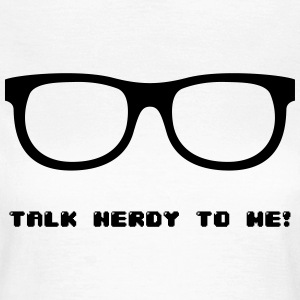 Talk Nerdy T-Shirts - Frauen T-Shirt