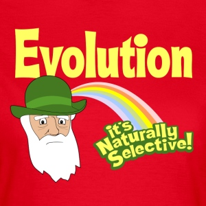 Evolution - it's Naturally Selective - Women's T-Shirt