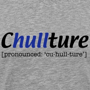 Chullture T-Shirts - Men's Premium T-Shirt
