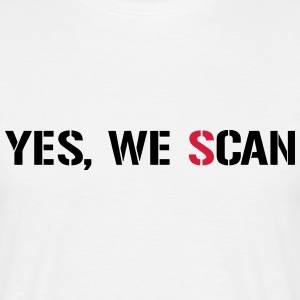 Yes, We Scan  NSA PRISM T-shirts - Mannen T-shirt