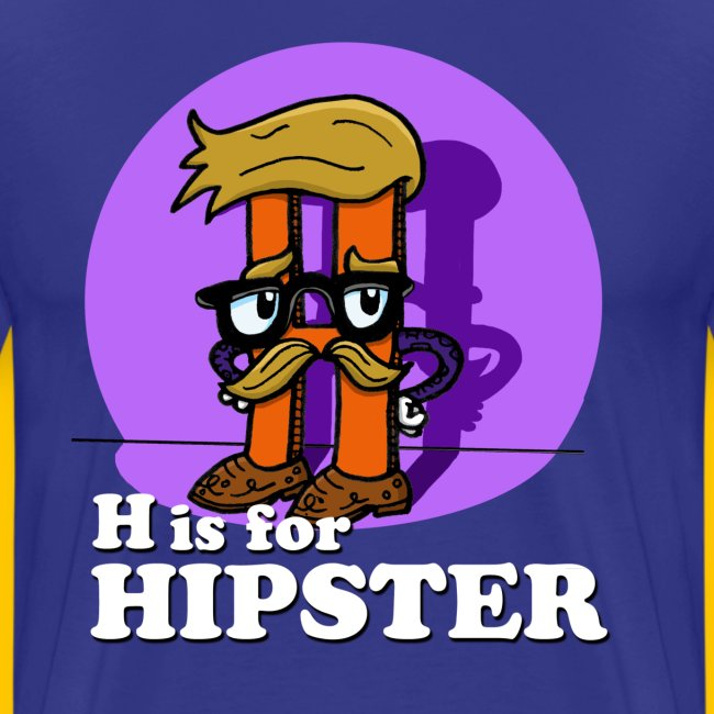 H is for Hipster