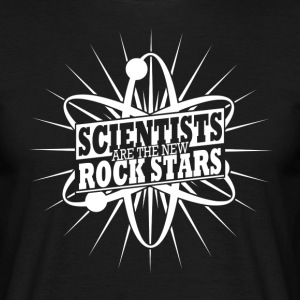 SCIENTISTS are the new ROCK STARS  - Men's T-Shirt