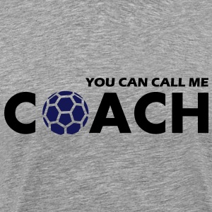 you can call me handball coach - Männer Premium T-Shirt