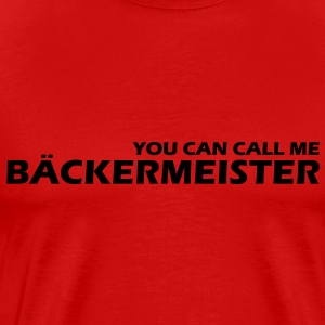 you can call me bäckereimeister - Männer Premium T-Shirt