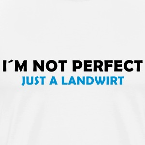 i´m not perfect - just a landwirt - Männer Premium T-Shirt