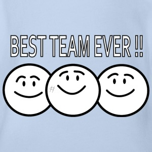 best team ever !! Tee shirts - Body bébé bio manches courtes