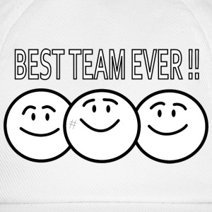 best team ever !! Caps & Hats - Baseball Cap