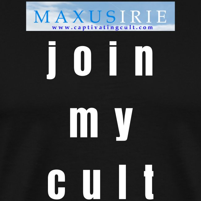 Maxus Irie t-shirt - join my cult