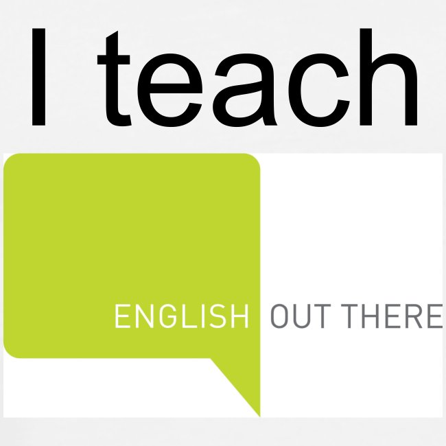 I teach English Out There (includes FREE 120 hours of digital course materials)