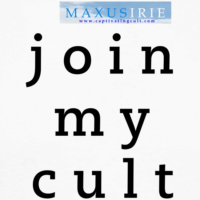 Maxus Irie - join my cult - long sleeves