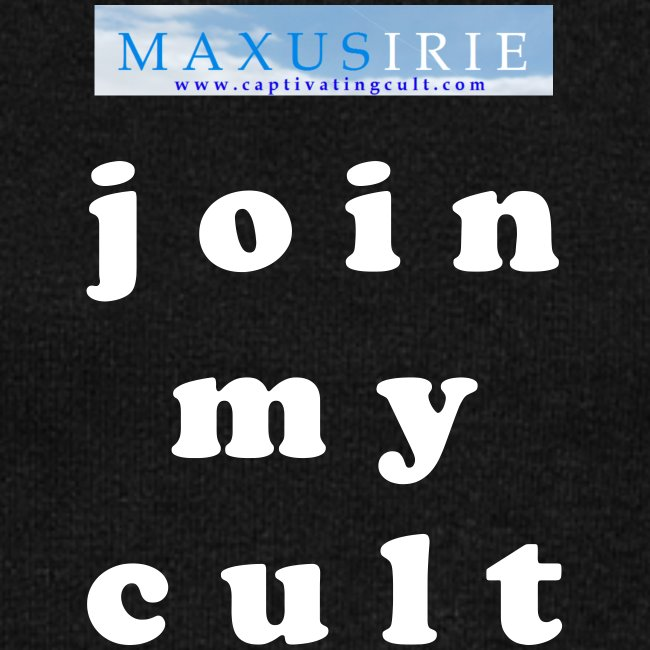 Maxus Irie - join my cult - dark with long sleeves