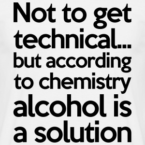 Alcohol Is A Solution T-shirts - Herre-T-shirt