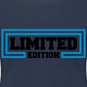 Limited Edition T-Shirts - Women's Premium T-Shirt