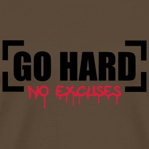 Go Hard No Excuses T-Shirts - Männer Premium T-Shirt
