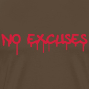 No Excuses T-shirts - Mannen Premium T-shirt