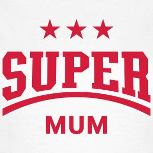 Super Mum T-Shirts - Women's T-Shirt