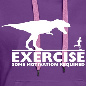 Exercise - some motivation required Pullover & Hoodies - Frauen Premium Hoodie