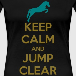 Keep Calm and Jump Clear Horse Design Koszulki - Koszulka damska Premium