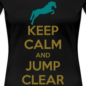 Keep Calm and Jump Clear Horse Design T-Shirts - Frauen Premium T-Shirt