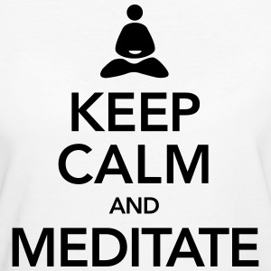 Keep Calm And Meditate Tee shirts - T-shirt Bio Femme