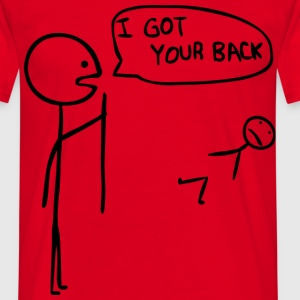 I got your back! - Men's T-Shirt