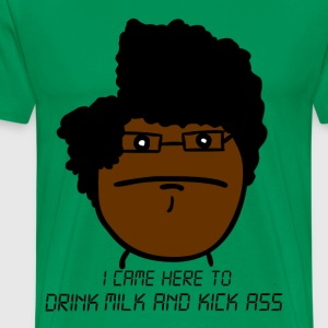 I came here to drink milk and kick ass - Men's Premium T-Shirt